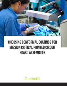 Free Whitepaper Download: Choosing Conformal Coatings